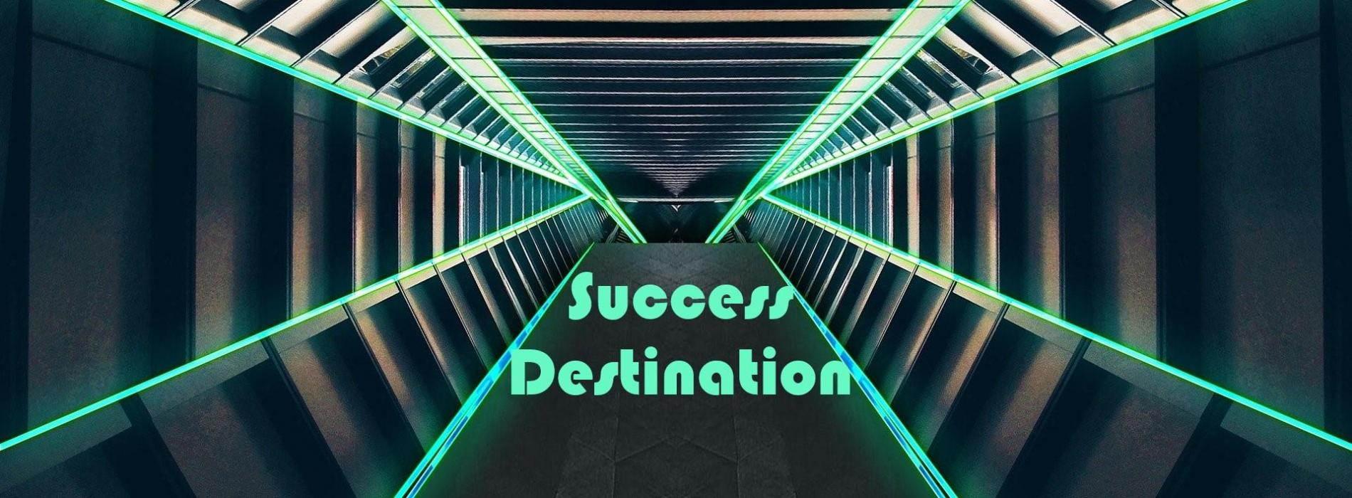 Success destination